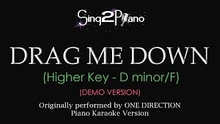 Drag Me Down (Higher key - Piano karaoke demo) One Direction