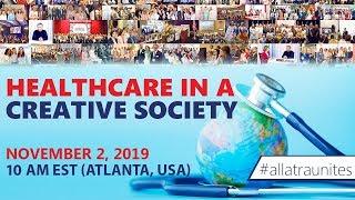 Healthcare in a Creative Society