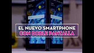NEWS | Un increíble teléfono con DOS PANTALLAS de ZTE