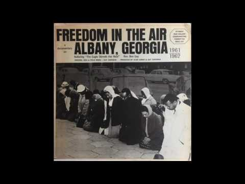 Freedom In the Air: A Documentary on Albany, Georgia (1961-1962)