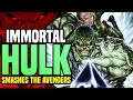 Immortal Hulk Smashes The Avengers: The Return Of The Bruce Banner Hulk  ( Avengers No Surrender )