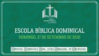 Escola Bíblica Dominical - 27/09/2020