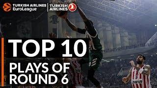 Top 10 Plays  - Turkish Airlines EuroLeague Regular Season Round 6
