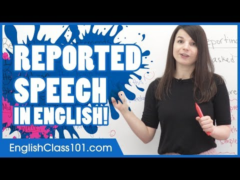 Reported Speech in English - How to Report Dialogues and Questions