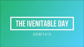 Download Part 11 The Ivenitable Day