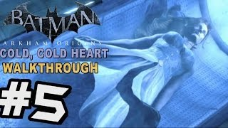 Batman: Arkham Origins - Cold Cold Heart DLC Walkthrough Part 5 Mr Freeze Murder & Boss Battle