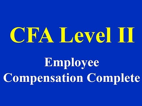 CFA-LII- Employee Compensation- Complete