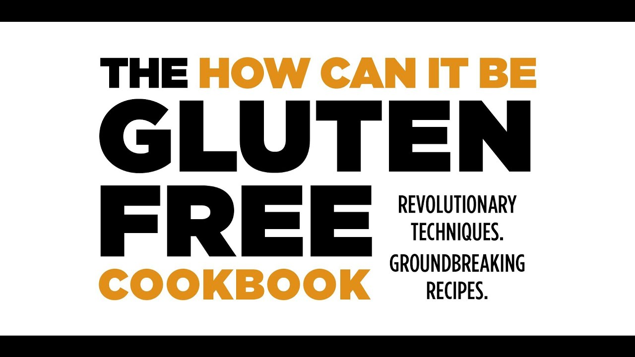 American Test Kitchen Free The How Can It Be Gluten Free Cookbook By Americas Test Kitchen