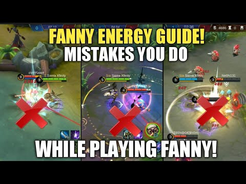 FANNY IN-DEPTH ENERGY GUIDE? MISTAKES YOU DO WHILE PLAYING FANNY - PART 1