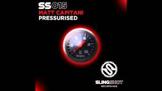 Matt Capitani - Pressurised (Slingshot Recordings)