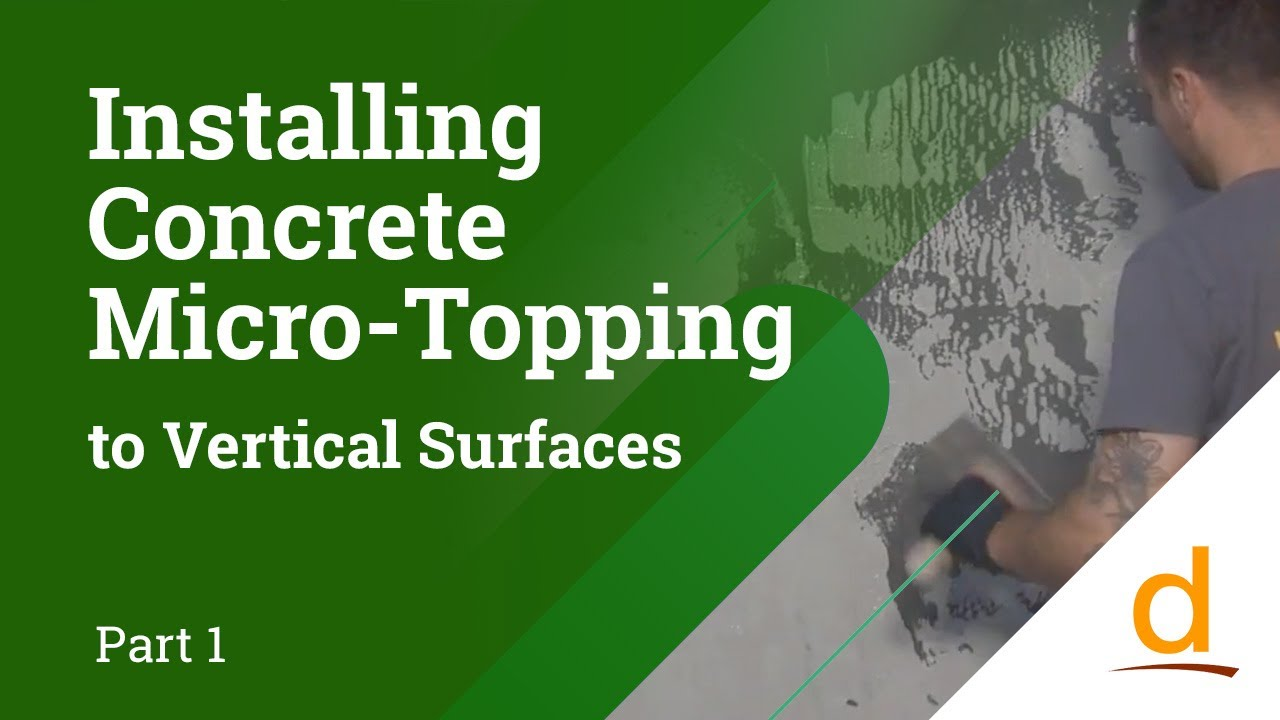 How to Install Concrete Microtoppings on Vertical Surfaces