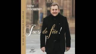Michel Wackenheim, Les Colibris - Messe des pèlerins: Notre Père