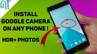 Install Google Camera(HDR+) on Any Phone!(No Root/100% Working) | Take HDR+ Photos with any phone