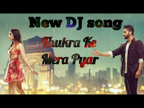 Thukra ke Mera pyar Dj song 11 from SLM ROCK PRODUCTIONS