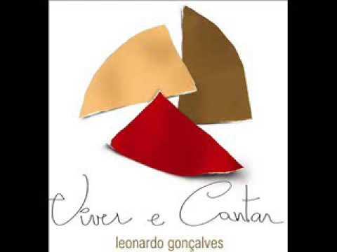 Leonardo Gonçalves - Viver e Cantar ( CD Completo )