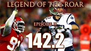 Legend of the Roar - Episode II: 142.2