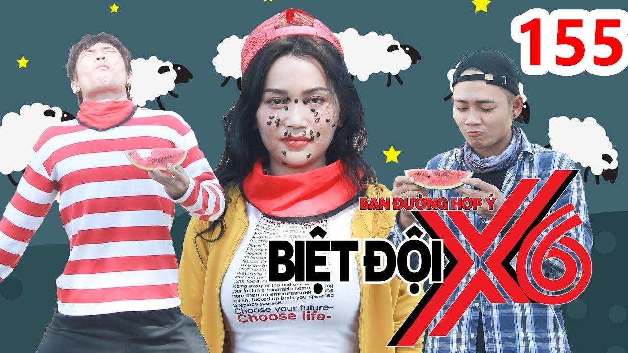 BIỆT ĐỘI X6 | BDX6 #155 | Sĩ Thanh nhận danh hiệu NỮ HOÀNG HỘT DƯA - Anh Tú & Bảo Kun phục thù BĐX6