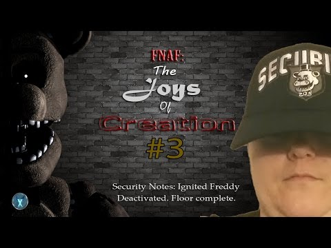 FIVE NIGHTS AT FREDDY'S - JOYS OF CREATION #3 - IGNITED FREDDY DEACTIVATED! FLOOR COMPLETE!