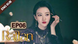 [ENG SUB] Rattan 06 (Jing Tian, Zhang Binbin) Dominated By A Badass Lady Demon