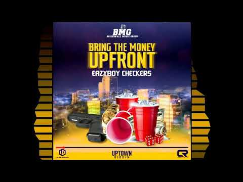 Download Eazyboy Checkers - Bring The money UpFront (Official Audio)