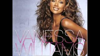 Watch Vanessa Williams First Time Ever I Saw Your Face video