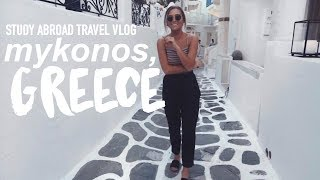 Mykonos Greece | Study Abroad - The Best Place Ever