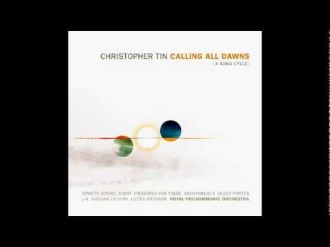Christopher Tin - Kia Hora Te Marino