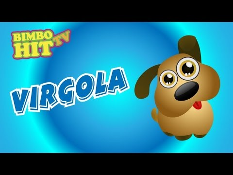 Virgola - Sigla TV Per Bambini - Bimbo Hit Tv
