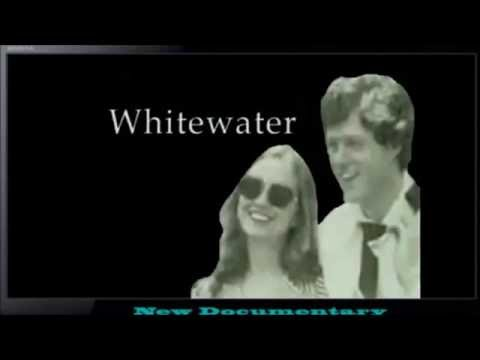 CLINTON EXPOSED: WHITEWATER LAND SCANDAL