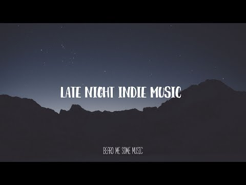 Late Summer Nights Indie Music (July 1, 2017)