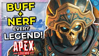 Apex Legends Season 6 Explaining How To BUFF and NERF EVERY LEGEND In Apex Legends NEW Season!