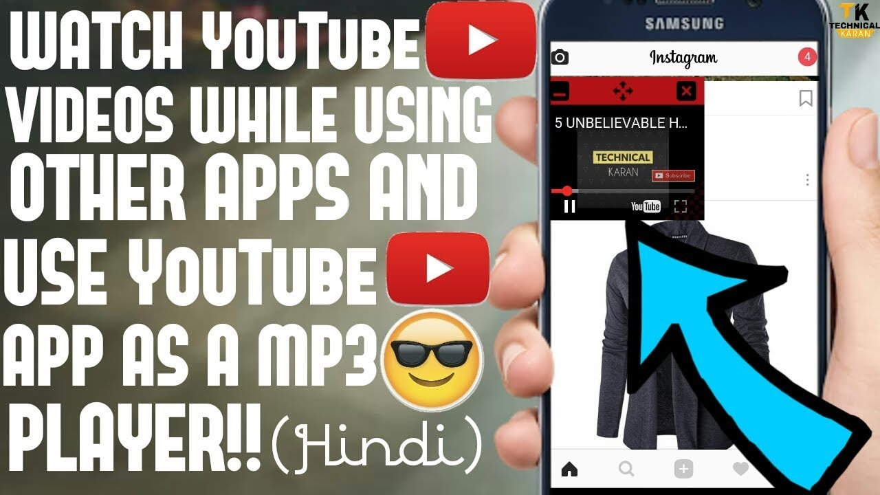 How To Watch Youtube Videos While Using Other Apps And Also Use Youtube App As A Mp3 Player Hindi Youtube