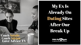 She's Dating Already! Is It Still Possible To Get Your Ex Girlfriend Back?.avi