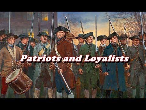 History Brief: Patriots and Loyalists