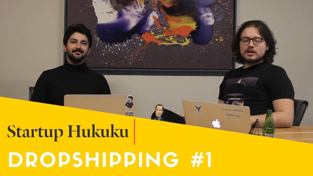 Startup Hukuku Dropshipping Nedir Youtube