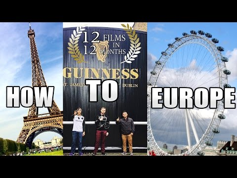 How To Travel Through Europe And Make An Awesome Movie About It!