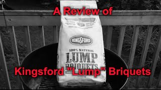 "A Review of Kingsford ""Lump"" Charcoal"