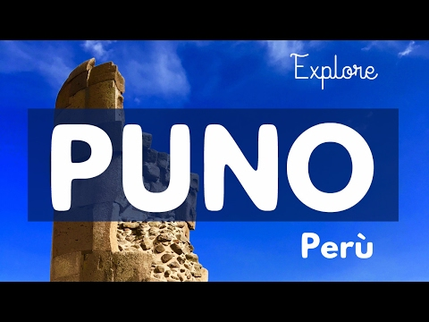 PUNO PERU TRAVEL TIPS - LAKE TITICACA - UROS ISLAND - SILLUSTANI TOMBS