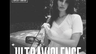 Lana Del Rey - Ultraviolence (Full Album 2014)