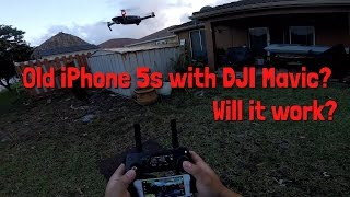 iPhone 5s with DJI Mavic Pro and Phantom 4?? Can the 5s handle the Mavic?