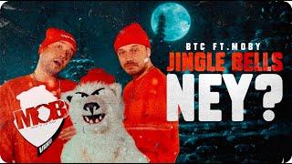 BTC feat. MOBY - Jingle Bells, NEY? Video