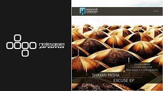 Shayan Pasha - Excuse (Paul Angelo & Don Argento Remix) [Massive Harmony Records]