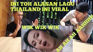 #reaction #laguthailand REACTION LAGU THAILAND WIK WIK WIK AH AH AH IH IH IH AY AY AY