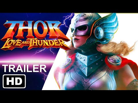THOR: LOVE AND THUNDER Teaser Trailer HD | Chris Hemsworth, Natalie Portman, Tessa Thompson
