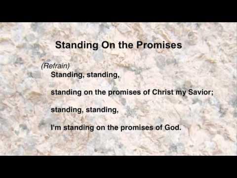 Standing On the Promises (United Methodist Hymns #374)