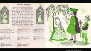 """""""Sainte Catherine"""" - Renée Caron et les Petits chanteurs de l"""