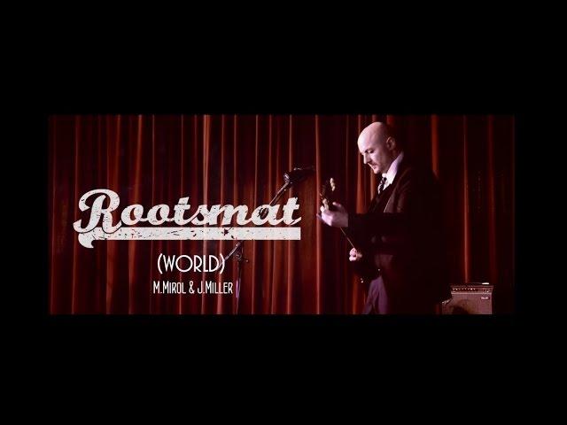 "Rootsmat - ""World"" - H.D live session at Rideau Rouge"