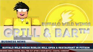 TRIPLE C NEWS - France Emplacement d'ouverture des Buffalo Wild Wings à Potson (fr) Roblox