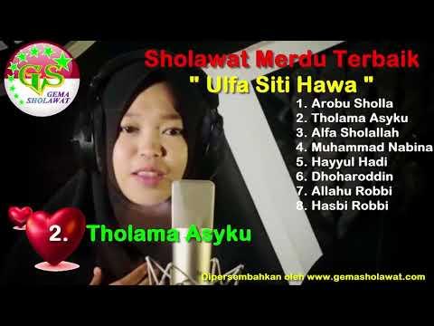 Sholawat Merdu Terbaik Voc Ulfa Queen Siti Hawa Full Album HD