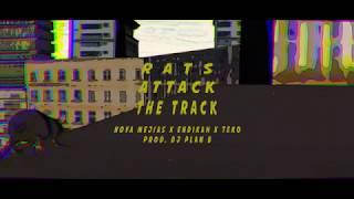 NOVA MEJÍAS X ENDIKAH X TEKO - Rats Attack the Track (PROD. DJ PLAN B)